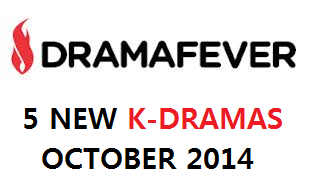 Korean Dramas Available on DramaFever – October 2014
