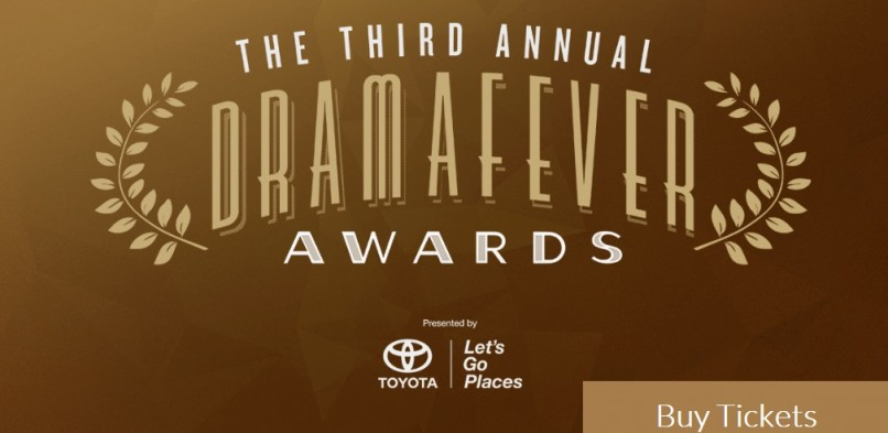 3rd Annual DramaFever Awards : ticket sales open, numerous talents to attend