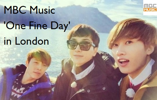 MBC Music's reality show One Fine Day filming in London, stars EXO members