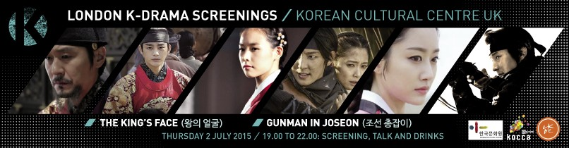 London Korean Drama Screenings #5: The King's Face & Gunman in Joseon