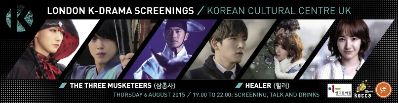 London Korean Drama Screenings #6: Three Musketeers & Healer