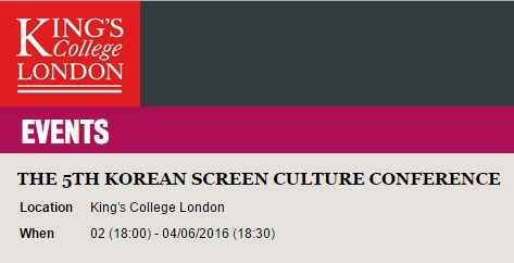 5th Korean Screen Culture Conference @ King's College London